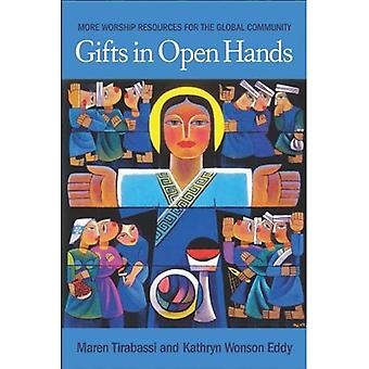 Gifts in Open Hands: More Worship Resources from the Global Community