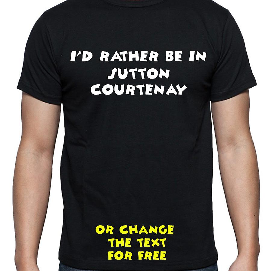 I'd Rather Be In Sutton courtenay Black Hand Printed T shirt