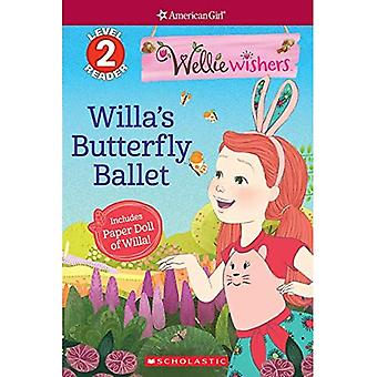 Willa's Butterfly Ballet (Scholastic Reader, Level 2)