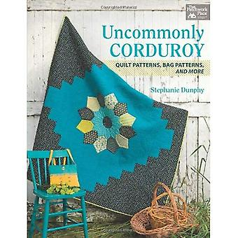 Uncommonly Corduroy: Quilt Patterns, Bag Patterns, and More (That Patchwork Place)