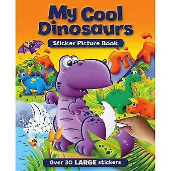 My Cool Dinosaurs Sticker and Activity Book (S & A Sticker Pictures - Igloo Books Ltd)