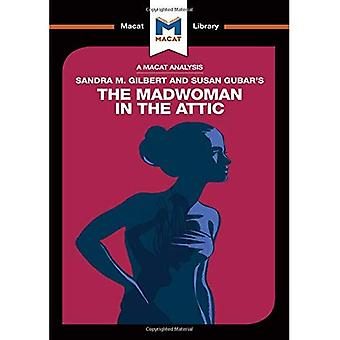 Sandra M. Gilbert and Susan Gubar's The Madwoman in the Attic