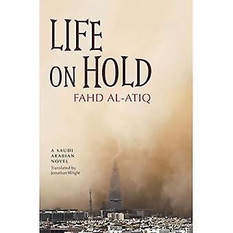 Vita in attesa: un romanzo dell'Arabia Saudita (letteratura araba moderna