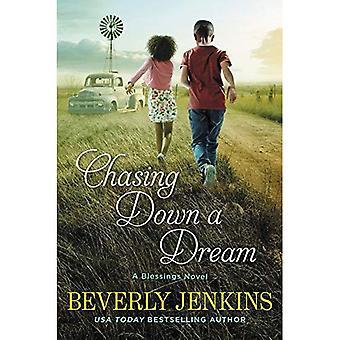 Pourchassant un rêve: un roman de bénédiction (bénédiction)