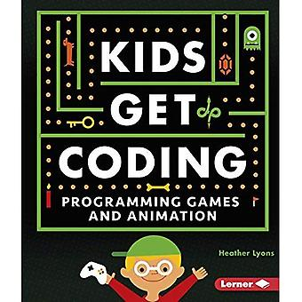 Programming Games and Animation (Kids Get Coding (Library))