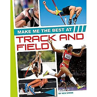Make Me the Best at Track� and Field (Make Me the Best Athlete)