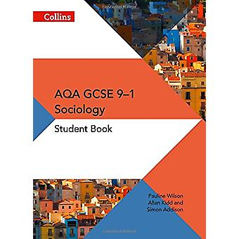 AQA GCSE książki Student socjologii przez Simon Addison - Allan Kidd - Pauli