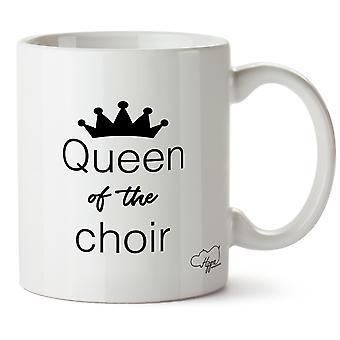 Hippowarehouse Queen Of The Choir Printed Mug Cup Ceramic 10oz