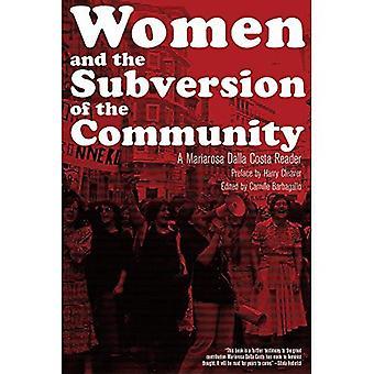 Les femmes et la Subversion de la communauté: Un Mariarosa Dalla Costa lecteur