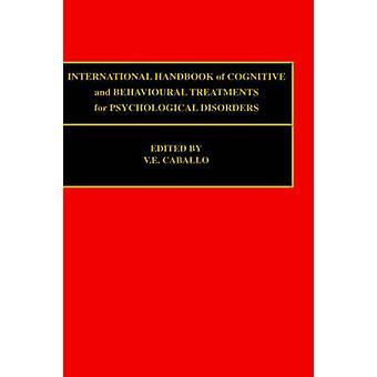 Kansainvälinen käsikirja kognitiivisten ja hoitoja psyykkisiä häiriöitä Caballo & V. e.