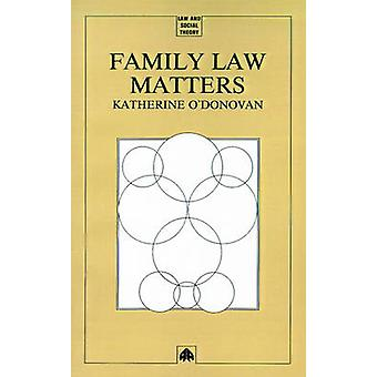 Family Law Matters by ODonovan & Katherine