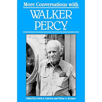 More Conversations with Walker Percy by Lawson & Lewis & A.