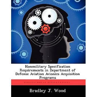 Kontrolposter specifikation kravene i Department of Defense luftfart Avionics erhvervelse programmer af træ & Bradley J.