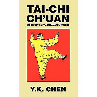 TaiChi Chuan por Chen & Y. K.