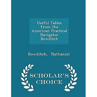 Useful Tables from the American Practical Navigator Bowditch  Scholars Choice Edition by Nathaniel & Bowditch