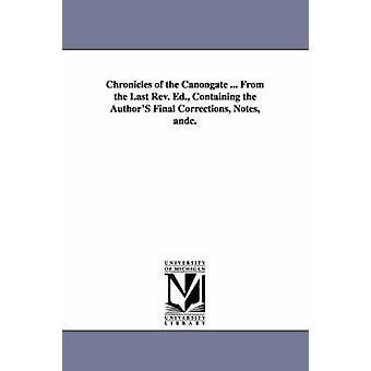 Krönikor av Canongate... från sist konstaterar REV. Ed. som innehåller de slutliga korrigeringarna som författarna Andc. av Scott & Walter