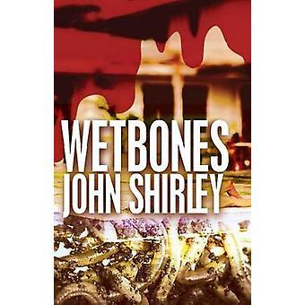 Wetbones by Shirley & John