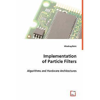 Implementazione di filtri antiparticolato da Bolic & Miodrag