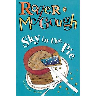 Sky in the Pie - A Book of New Poems by Roger McGough - Satoshi Kitamu
