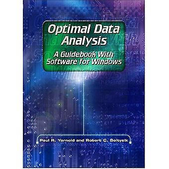 Optimal Data Analysis: A Guidebook with Software for Windows