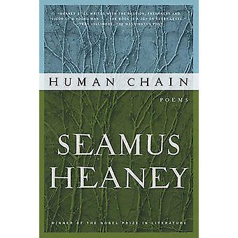 Human Chain by Seamus Heaney - 9780374533007 Book