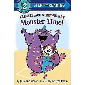 Freckleface Strawberry - Monster Time! by Julianne Moore - LeUyen Pham
