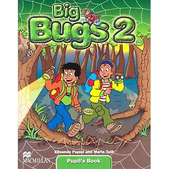 Big Bugs - Pupil's Book - Level 2 by Elisenda Papiol - Maria Toth - 978