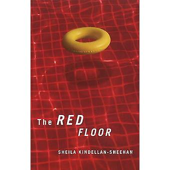 The Red Floor by Sheila Kindellan Sheehan - 9781550653151 Book