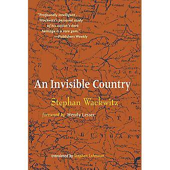 Invisible Country by Stephan Wackwitz - 9781589880221 Book