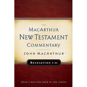 Revelation 1-11 by John F MacArthur - 9780802407733 Book