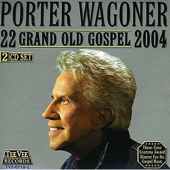 Porter Wagoner - 22 Grand Old evangeliet 2004 [CD] USA import