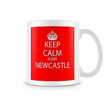 Keep Calm I Love Newcastle Printed Mug
