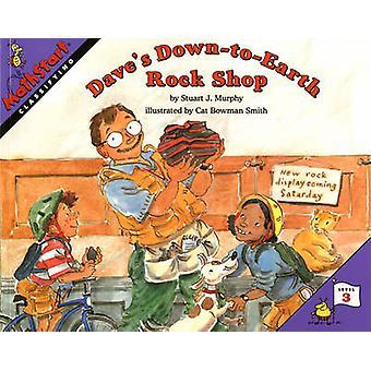 Dave's Down-to-Earth Rock Shop by Stuart J. Murphy - Cat Bowman Smith