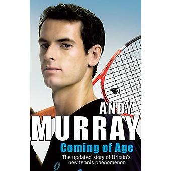 Coming of Age by Andy Murray - 9780099505655 Book