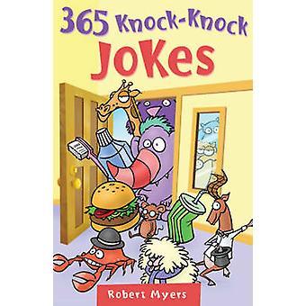 365 Knock-knock Jokes by Robert Myers - 9781402741081 Book