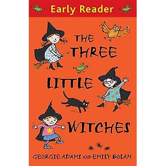 The Three Little Witches Storybook by Georgie Adams - Emily Bolam - 9