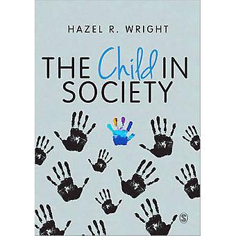 Das Kind in der Gesellschaft durch Hazel R. Wright - 9781446266335 Buch