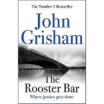 The Rooster Bar - The New York Times Number One Bestseller - 978147367