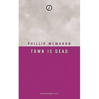 Cidade é morto por Phillip McMahon - livro 9781783197989