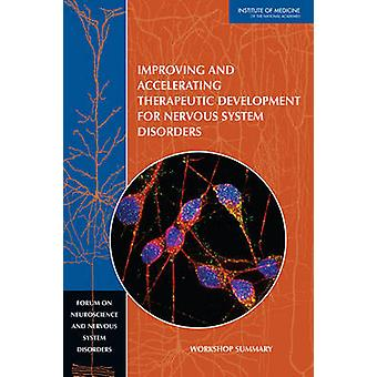 Improving and Accelerating Therapeutic Development for Nervous System