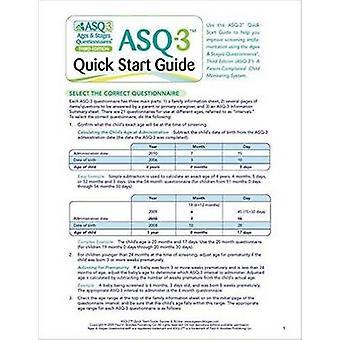 Ages & Stages Questionnaires (ASQ-3) - Quick Start Guide - un Parent-Com