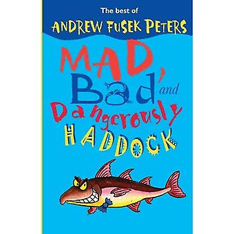 Mad, Bad and pericolosamente Haddock: il meglio del poeta molto alto