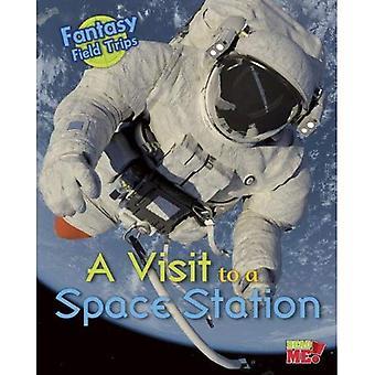 Ein Besuch in einer Raumstation: Fantasy-Science-Exkursionen (Fantasy Exkursionen)