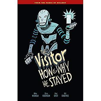 Besökaren: Hur och varför han stannade