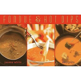 Fondue & Hot Dips (Nitty Gritty Cookbooks Series)
