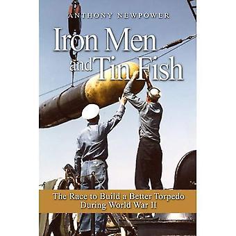 Uomini e pesci di stagno di ferro: la gara per costruire un siluro meglio durante la seconda guerra mondiale