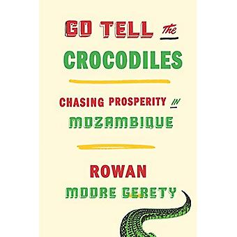 Go Tell the Crocodiles