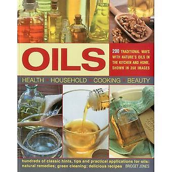 Oljor: 200 traditionella sätt med naturens oljor