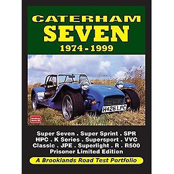 Caterham Seven 1974-1999 Road Test Portfolio (Brooklands Books Road Test Series)