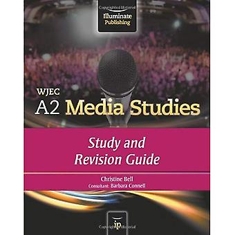 WJEC A2 Media Studies: Study and Revision Guide